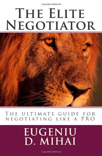The ultimate guide for negotiating like a pro